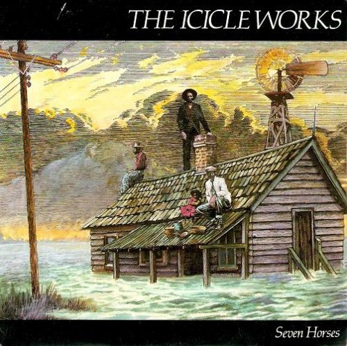 THE ICICLE WORKS Seven Horses Vinyl Record 7 Inch Beggars Banquet 1985